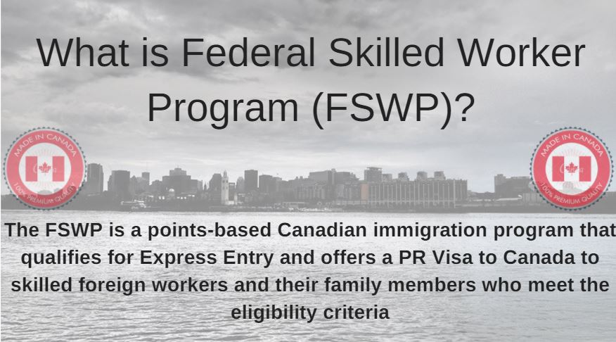 The FSWP is a points-based Canadian immigration program that qualifies for Express Entry and offers a PR Visa to Canada to skilled foreign workers and their family members who meet the eligibility criteria